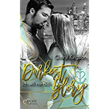 Darkest Glory: Ich will nur dich (Safe Harbor 1)