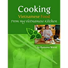 Cooking Vietnamese Food, From My Vietnamese Kitchen (English Edition)