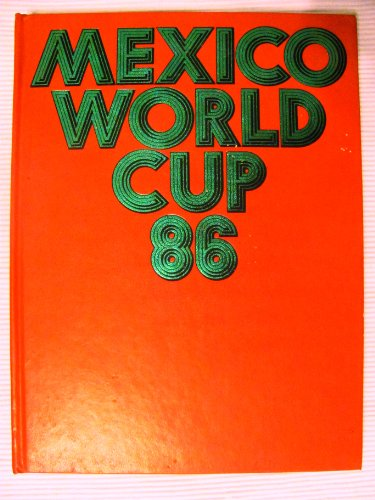 Mexico World Cup 86 (World Mexico Cup)