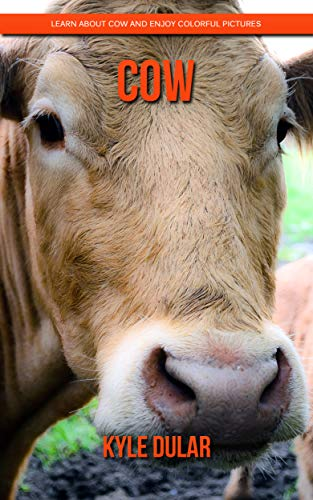 Cow! Learn About Cow and Enjoy Colorful Pictures Epub Descargar