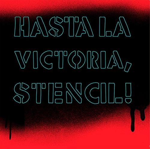 Hasta la victoria, Stencil (Coleccion Registro Grafico) por Guido Indij