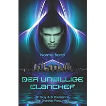 Der unwillige Clanchef: SF Gay & Bi Romance (Starship Possums, Band 1)