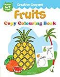#8: Creative Crayons Fruits: My First Art Series - Crayon Copy Colour Books