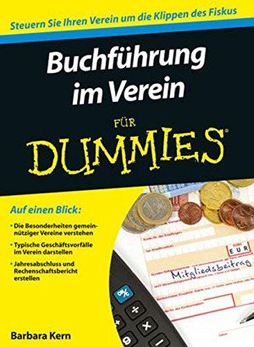Buchführung im Verein für - Dummies Management Für