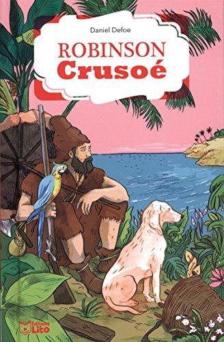 La bibliothèque Lito: Robinson Crusoé - Dès 8 ans par Daniel Defoe