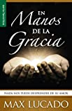 En Manos de la Gracia: NADA Nos Puede Desprender de su Amor = In the Grip of Grace (Favoritos)