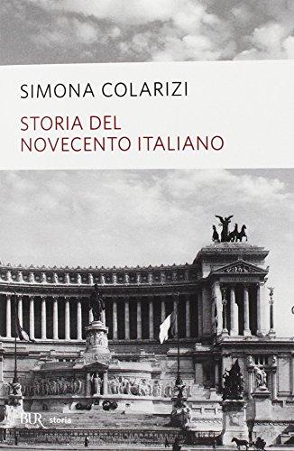 Storia del Novecento italiano. Cent'anni di entusiasmo, di paure, di speranza