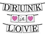Guirnalda para Despedida de Soltera 'Drunk In Love' (Borracha de Amor) - Decoraciones, Artículos y Accesorios para Fiestas de Compromiso y Despedidas de Soltera