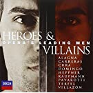 Heroes & Villains - Opera's Leading Men by Various Artists (2010-06-01)