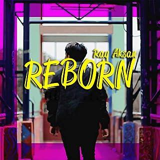 Reborn (feat. Nadya Khairunnisha)