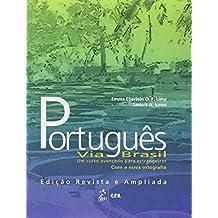 Português Via Brasil. Portugiesisch für Fortgeschrittene / Livro Texto. Neubearbeitung