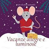Vacanze allegre e luminose - Libro da colorare per bambini - Schemi felici