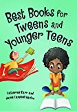 Best Books for Tweens and Younger Teens