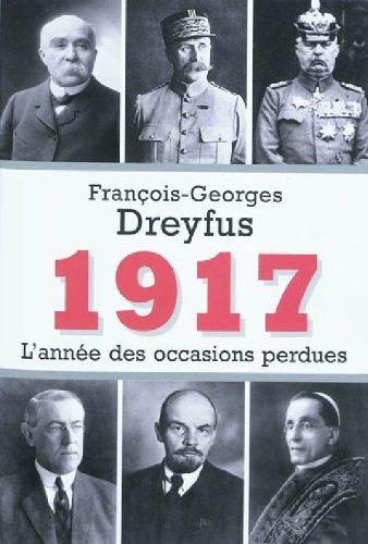 1917 l'année des occasions perdues