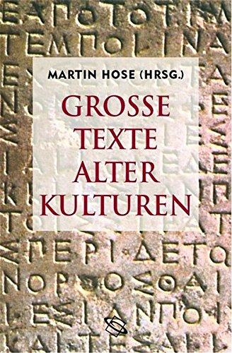Große Texte alter Kulturen. Literarische Reise von Gizeh nach Rom. (1-reise-hose)