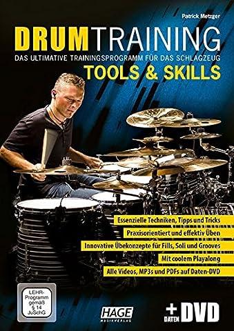 Drum Training Tools & Skills (mit Daten-DVD): Das ultimative Trainingsprogramm