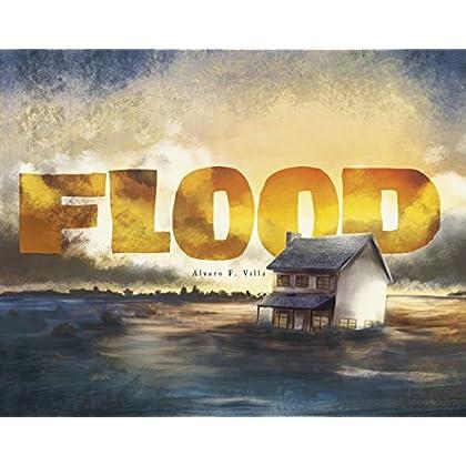 Flood (Fiction Picture Books) by Alvaro F. Villa (Illustrator) (8-May-2014) Paperback