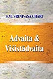 Advaita and Visistadvaita:: A Study Based on Vedanta Desika's Satadusani