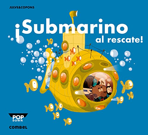 ¡Submarino al rescate! (Pop-down) por Jaume Copons Ramon