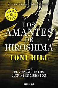Los amantes de Hiroshima par Toni Hill