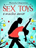 Sex Toys e Mucho Amor