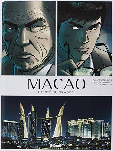 Macao - Tome 01: La Cit du dragon