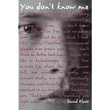 You Don't Know Me by David Klass (2010-09-14)
