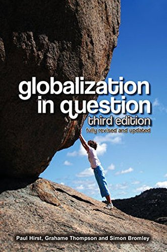 Globalization in Question by Paul Hirst (2009-04-06)