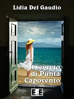 Il segreto di Punta Capovento (I Mainstream) di [LIDIA DEL GAUDIO]