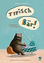 Typisch Bär!: Geschichten zum Vorlesen (Boje)