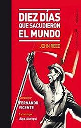 Diez días que sacudieron al mundo (Ilustrados) (Spanish Edition)