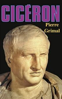 Cicéron (Biographies Historiques) par [Grimal, Pierre]