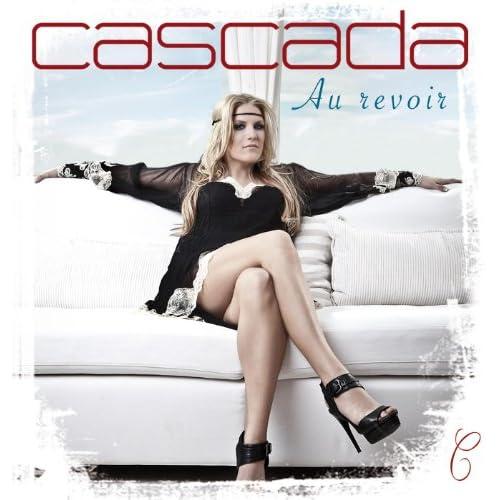Cascada - Au Revoir