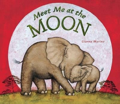 [( Meet Me at the Moon By Marino, Gianna ( Author ) Hardcover Mar - 2012)] Hardcover
