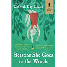 Reasons She Goes to the Woods