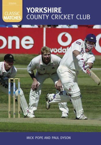 Yorkshire CCC Classic Matches: 50 Classic Matches