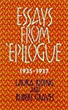 "[Essays from ""Epilogue"", 1935-1937] (By: Laura Riding) [published: October, 2001]"