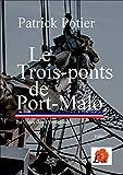 Le trois-ponts de Port-Malo : Le trésor des montagnards (Capucine)
