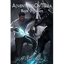 Adventures on Terra - Book 2: Escape (English Edition)