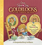 Goldilocks & the Three Bears (Classic Record a Story)