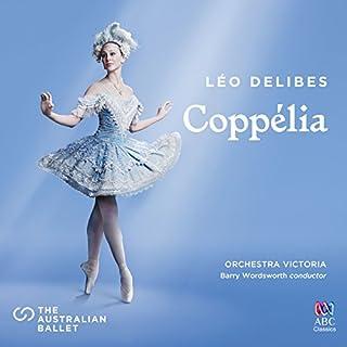 Delibes: Coppélia / Tableau 2 - No. 11a Musique des automates