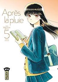 Après la pluie, tome 5 par Jun Mayuzuki