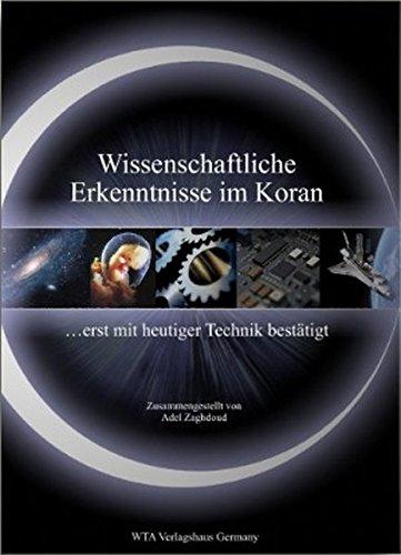 Wissenschaftliche Erkenntnisse im Koran: ... erst mit heutiger Technik bestätigt