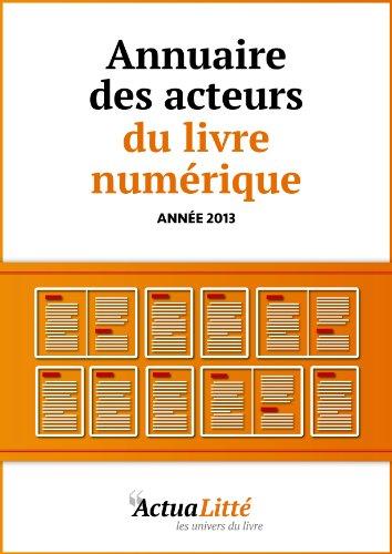 Annuaire des acteurs du livre numérique: Editeurs, d'occasion  Livré partout en Belgique