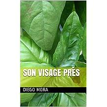 son visage près (Spanish Edition)