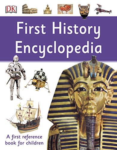 First History Encyclopedia: A First Reference Book for Children (DK First Reference) (English Edition)