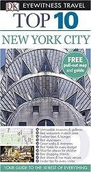 DK Eyewitness Top 10 Travel Guide: New York City by Eleanor Berman (2008-02-18)