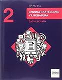 Inicia Dual Lengua Castellana Y Literatura. 2º Bachillerato. Libro Del Alumno - 9780190502966