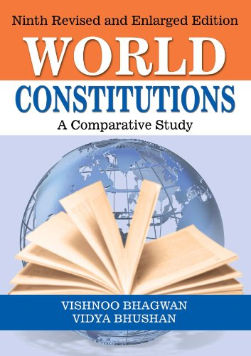 Political Science: World Constitution - A Comparative Study