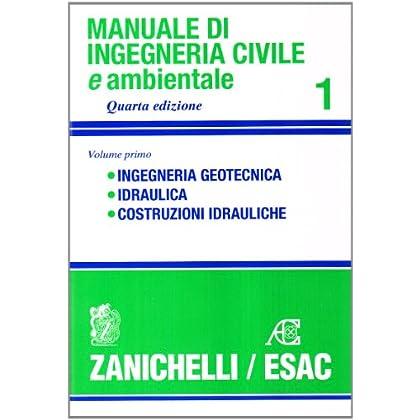 Manuale Di Ingegneria Civile: 1